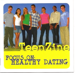 This targeted TeenZine dishes on healthy dating